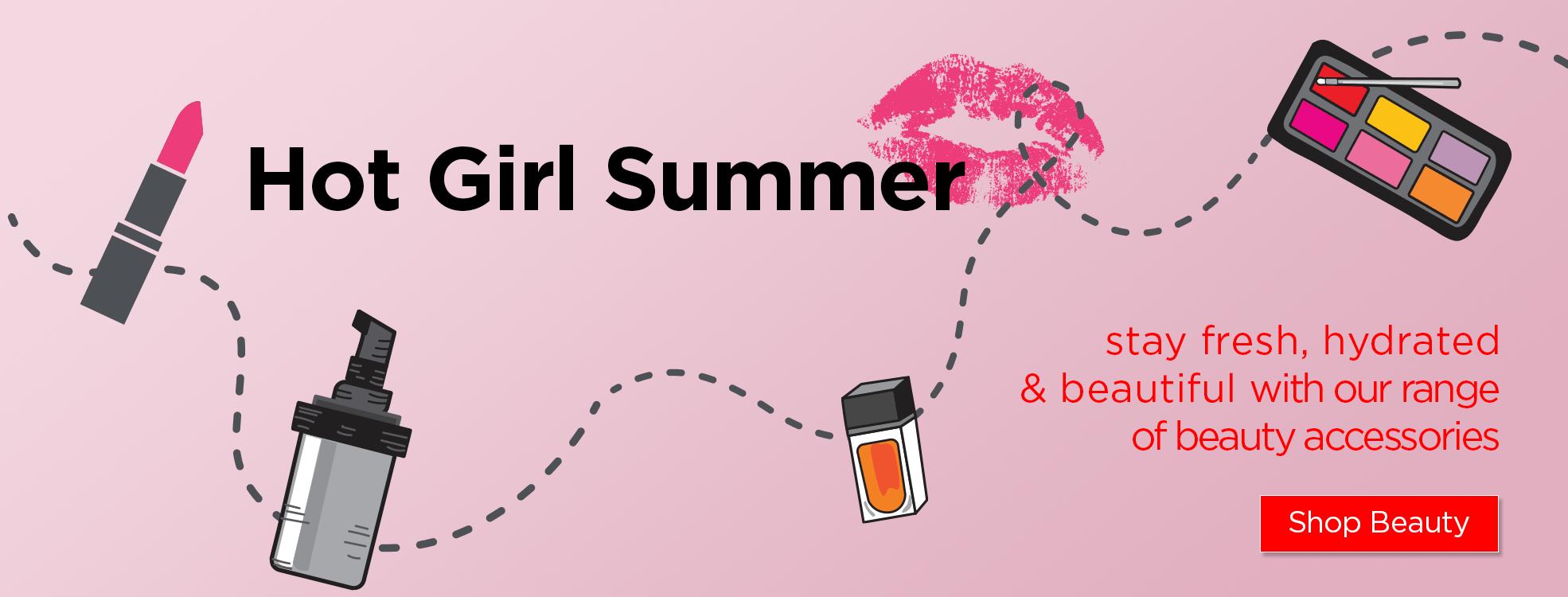 Hot Girl Summer - beauty accessories
